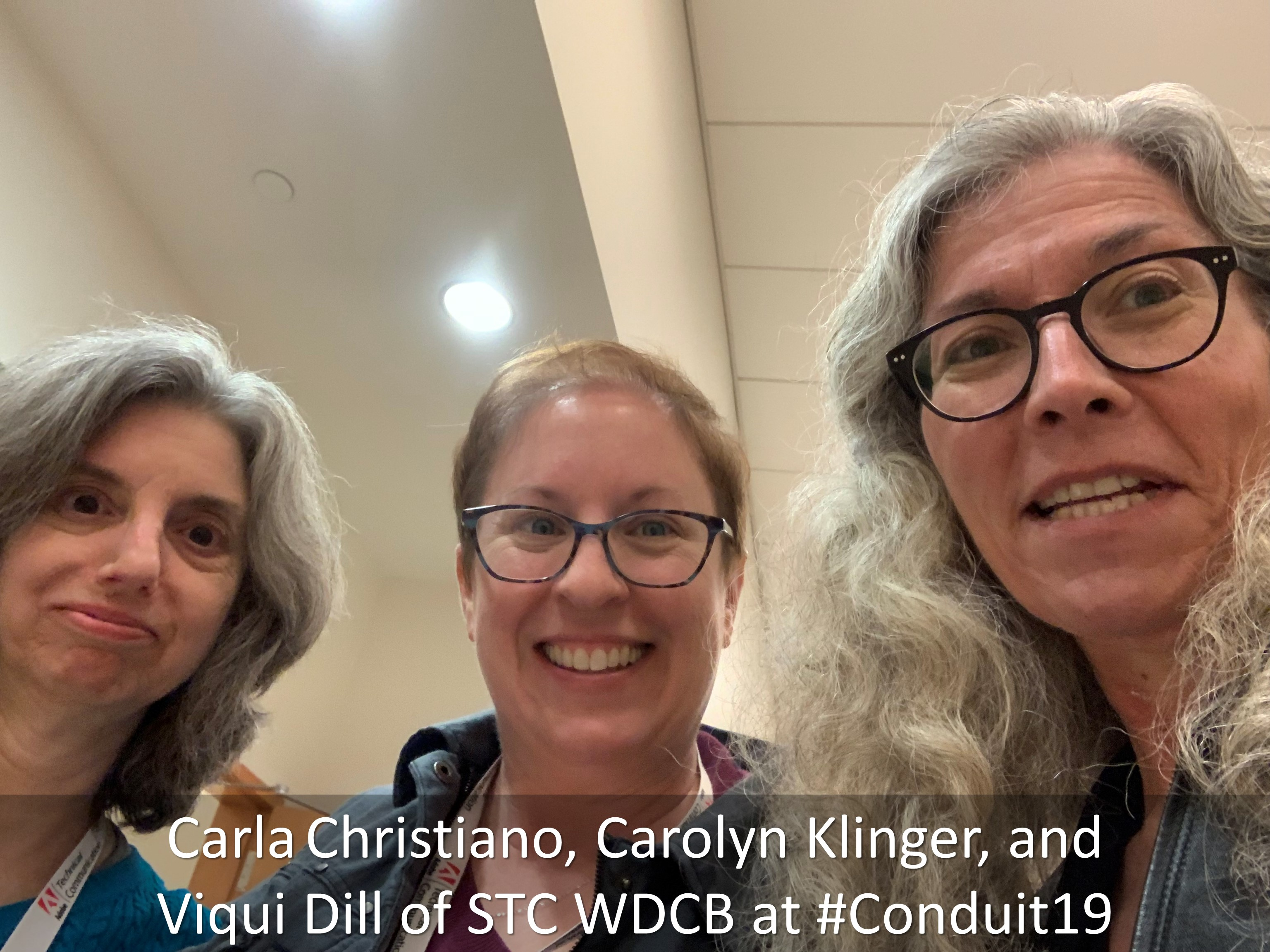 17 Carla Christiano Carolyn Klinger and Viqui Dill of STC WDCB at Conduit19