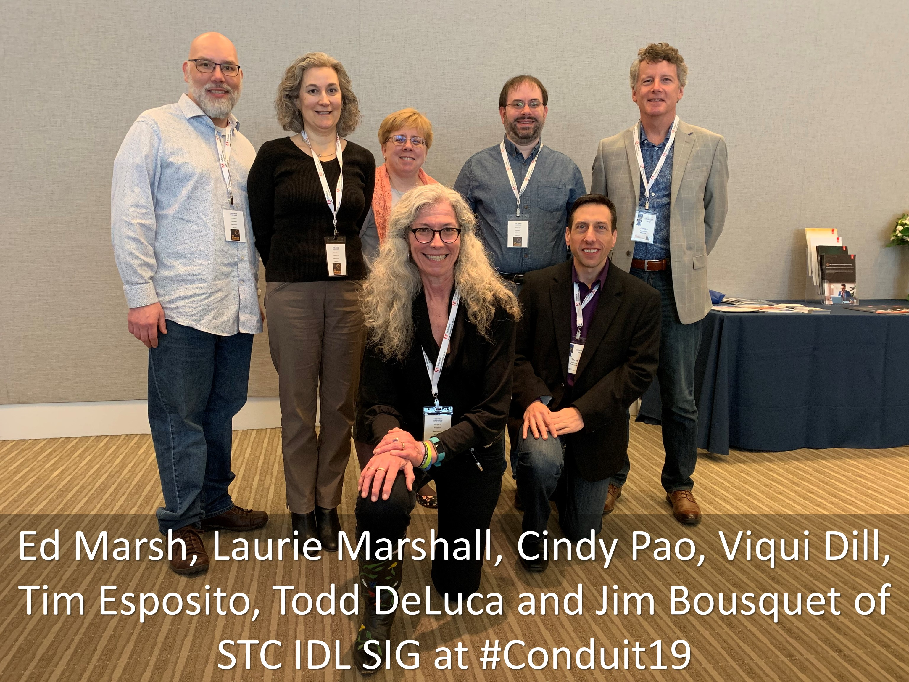 21 Ed Marsh Laurie Marshall Cindy Pao Viqui Dill Tim Esposito Todd DeLuca and Jim Bousquet of STC IDL SIG at Conduit19