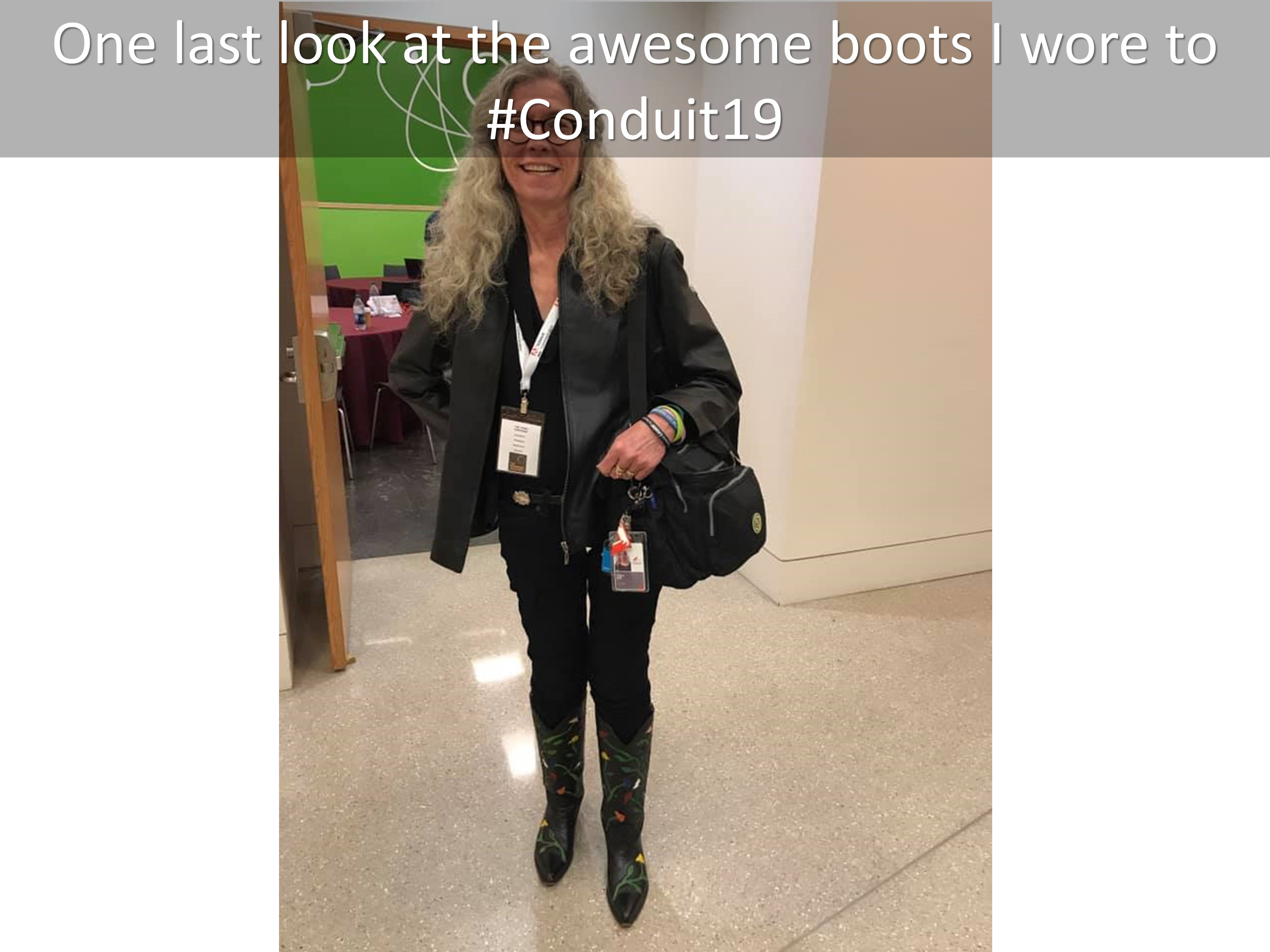 24 One last look at the awesome boots I wore to Conduit19